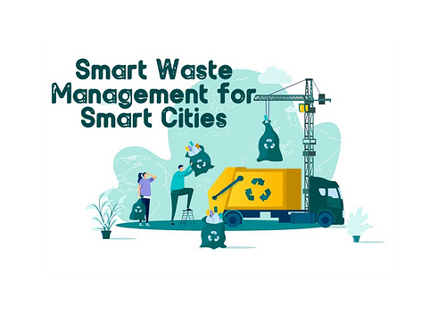 Smart Waste Management for Smart Cities